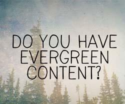 Secrets of evergreen content